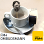 Podcast Download - Folge FM4 Ombudsmann (13.11.2019) online hören