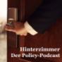Hinterzimmer - Der Policy Podcast