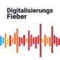 Digitalisierungsfieber