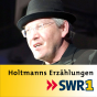 SWR1 Holtmanns Erzählungen Podcast herunterladen