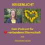 KRISENLICHT - Der Podcast für ❤️-verbundene Elternschaft
