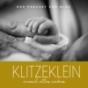 Klitzeklein - einmal alles anders