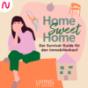 Home Sweet Home - Der Survival-Guide für den Immobilienkauf