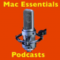 Mac Essentials - Podcasts Podcast Download