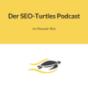 Der SEO-Turtles Podcast