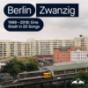 Berlin Zwanzig: Eine Stadt in 20 Songs