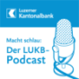 Luzerner Kantonalbank Podcasts