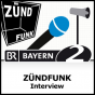 ZÜNDFUNK-Interview - Bayern 2 Podcast Download