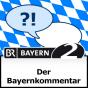 Bayern 1 - Bayernkommentar Podcast herunterladen