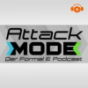 Attack Mode - Der Formel E Podcast