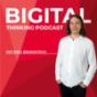 Bigital Thinking Podcast