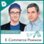 E-Commerce Powwow // by digital kompakt