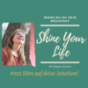 Shine your Life & Dog and Soul mit Brigitte Kockler