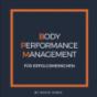 Body Performance Management für Erfolgsmenschen