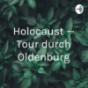 Holocaust — Tour durch Oldenburg