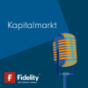 Fidelity Podcast Kapitalmarkt