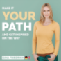 Make it YOUR Path