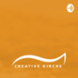 Creative Kirche - Impuls