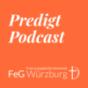 FeG Würzburg | Predigt-Podcast