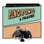 Ping, Pong & Prause - Der Tischtennis-Podcast