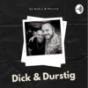 Dick & Durstig