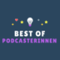 Best of Podcasterinnen