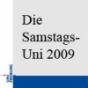 Samstags-Uni 2009