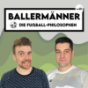 BALLERMÄNNER - Die Fußball-Philosophen