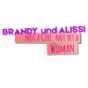 Brandy und Alissi 'Not a girl, not yet a woman' Podcast Download