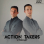 Action Takers Podcast Podcast Download