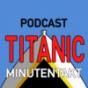 Titanic im Minutentakt Podcast Download