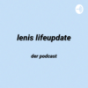 Lenis Lifeupdate Podcast Download