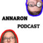 ANNARON PODCAST Podcast Download