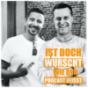 Ist doch Wurscht wie der Podcast heisst