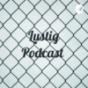 Lustig Podcast