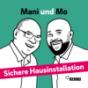 Sichere Hausinstallation mit Mani und Mo Podcast Download