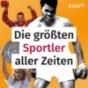 Die größten Sportler aller Zeiten Podcast Download