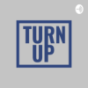 TurnUp Podcast Download