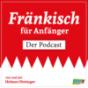 Fränkisch für Anfänger Podcast Download