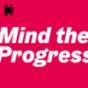 Mind the Progress: Ein Podcast zu Kreativität und Digitalisierung