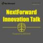 NextForward Innovation Talk Podcast Download