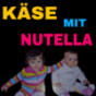 Käse mit Nutella Podcast Download