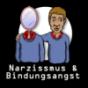 Narzissmus und Bindungsangst