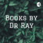 Books by Dr Ray Podcast Download