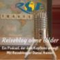 RoB - Reiseblog ohne Bilder - Podcast über Reisende und digitale Nomaden Podcast Download