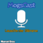 Podcast – MogsCast Podcast Download