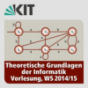 Theoretische Grundlagen der Informatik, Vorlesung, WS14/15 Podcast Download