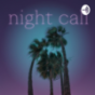 Night call Podcast Download