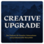 Creative Upgrade Podcast Download