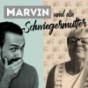 Marvin und die Schwiegermutter Podcast Download
